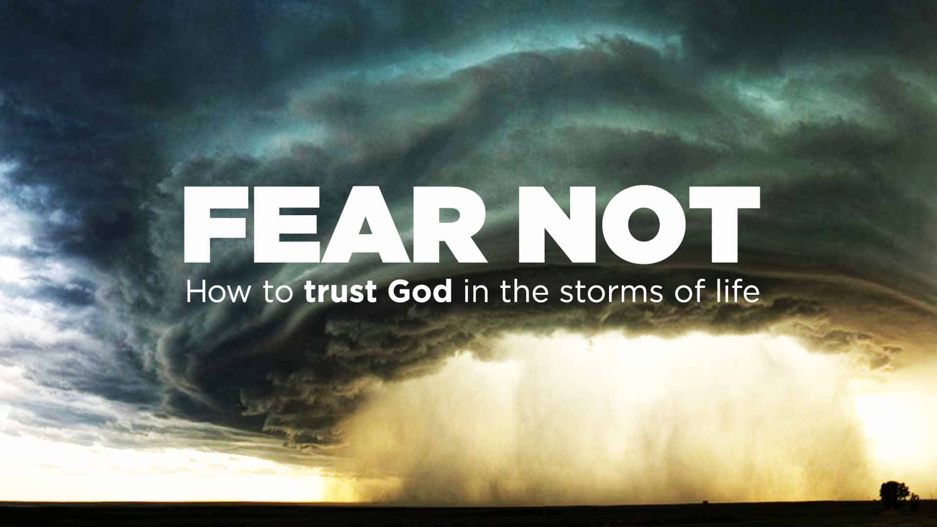 Fear Not: Gaining Power to Persevere