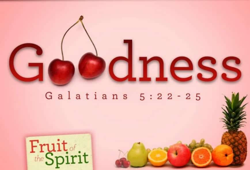 Praying for the Fruit of the Spirit: Goodness