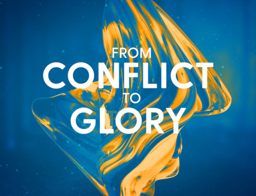 From Conflict to Glory